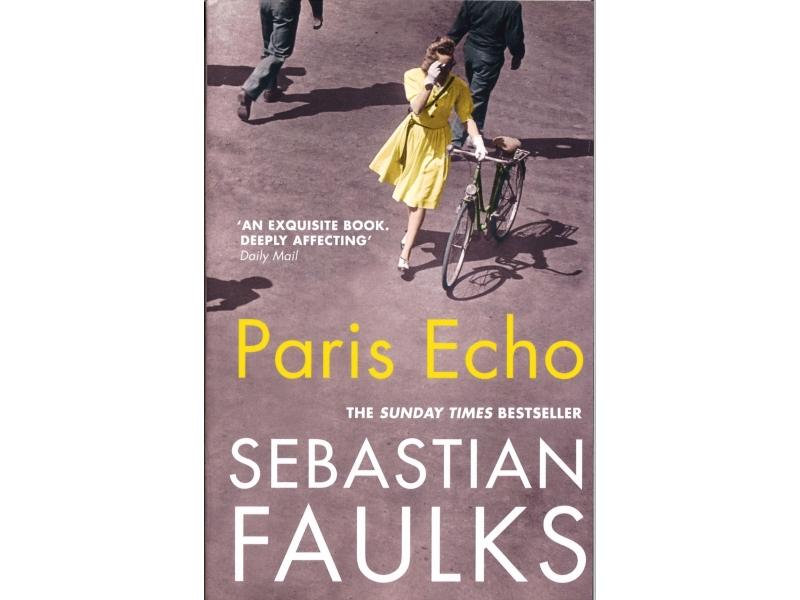 Sebastian Faulks - Paris Echo