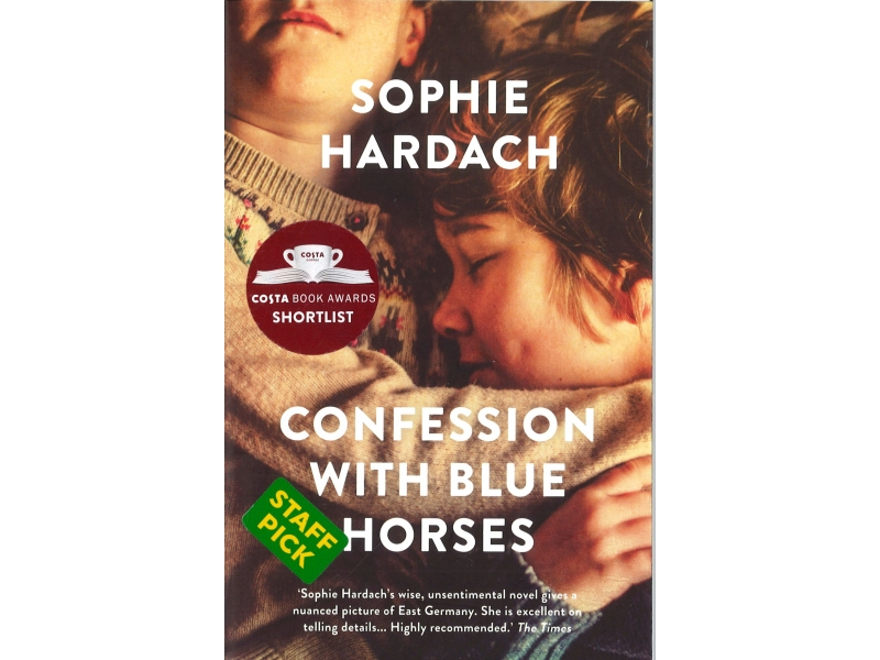 Sophie Hardach - Confession With Blue Horses