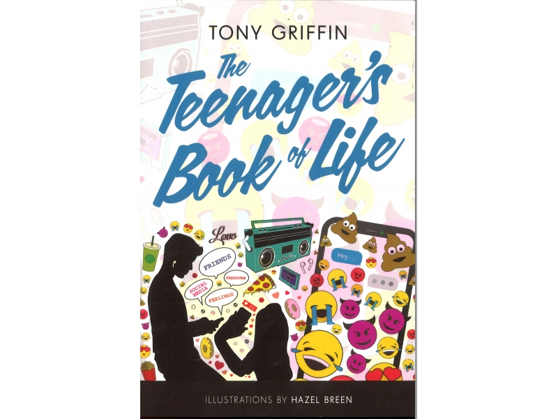 Tony Griffin - The Teenagers Book Of Life