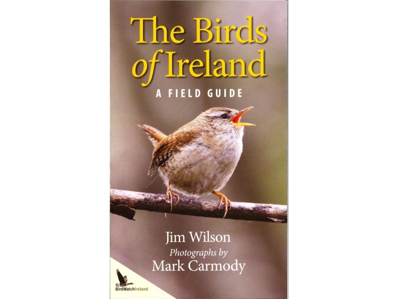Jim Wilson - The Birds Of Ireland , A Field Guide