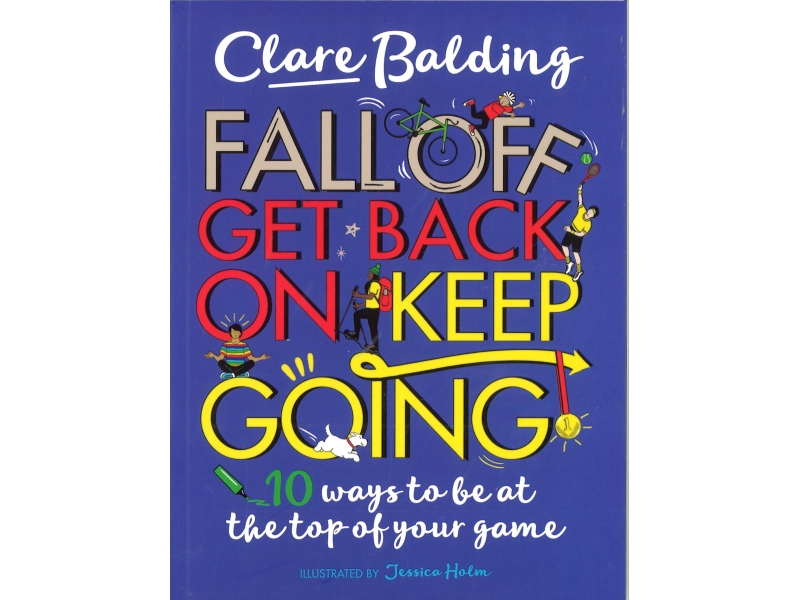 Clare Balding - Fall Off Get Back On Keep Going