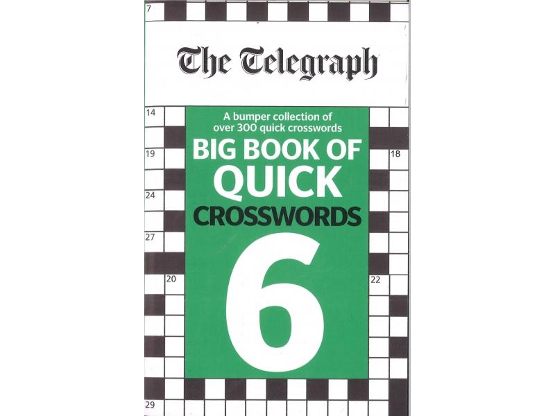 The Telegraph - Big Book Of Quick Crosswords 6