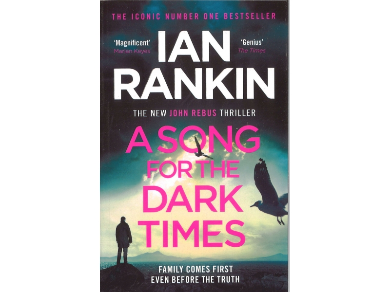 Ian Rankin - A Song For The Dark Times