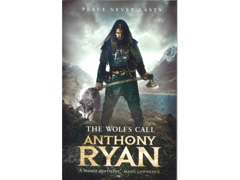 Anthony Ryan - Raven's Blade Book One - The Wolf's Call