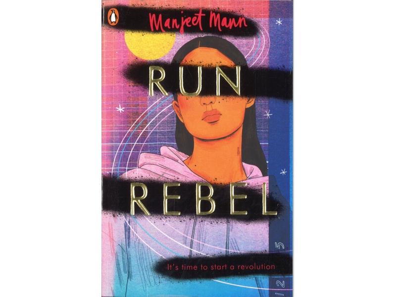 Manjeet Mann - Run Rebel