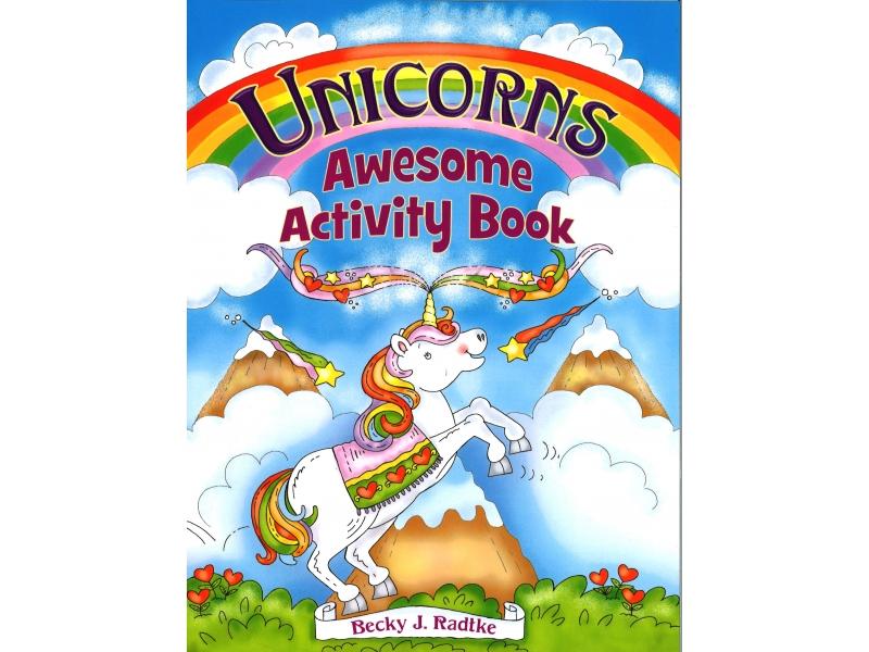 Becky J. Radtke - Unicorn Awesome Activity Book