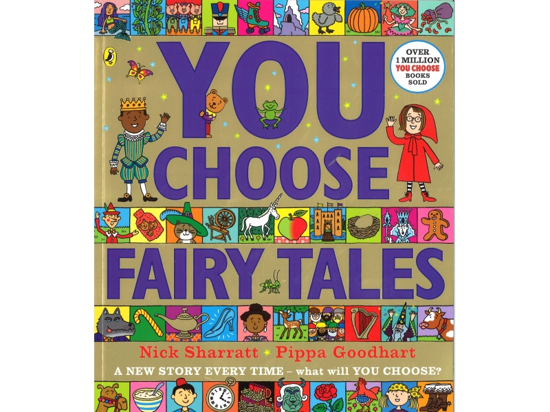 Nick Sharratt & Pippa Goodhart - You Choose Fairy Tales