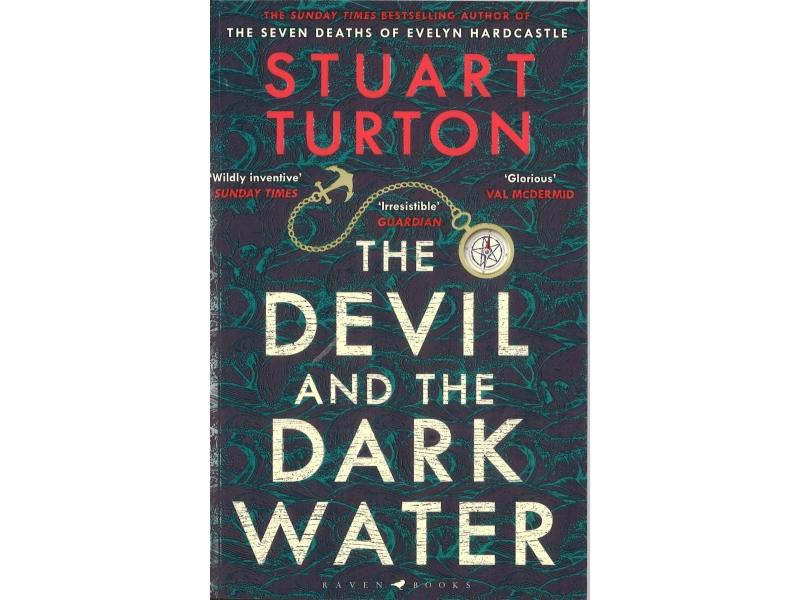 Stuart Turton - The Devil And The Dark Water