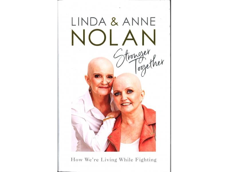 Linda & Anne Nolan - Stronger Together