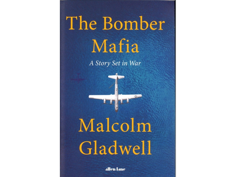 Malcom Gladwell - The Bomber Mafia