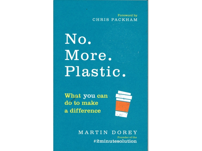 Martin Dorey - No More Plastic