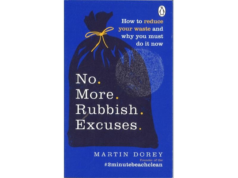Martin Dorey - No More Rubbish Excuses