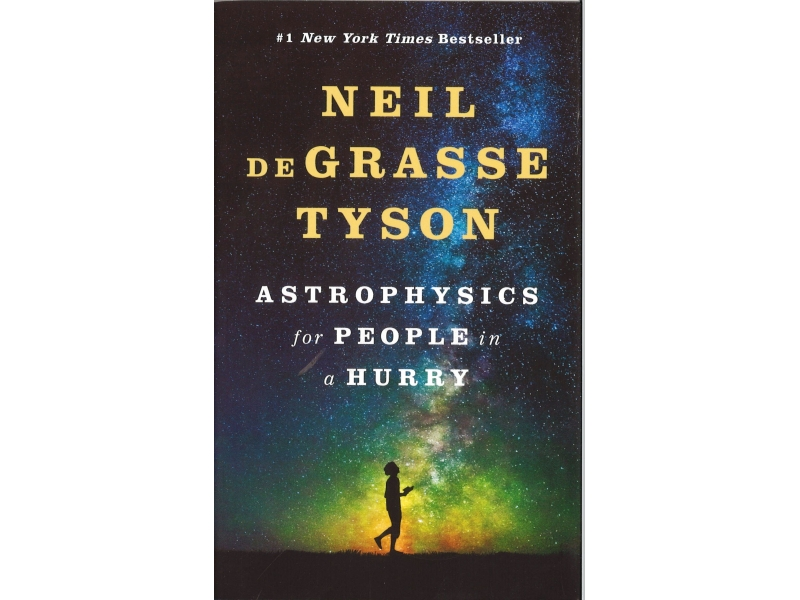 Nell DeGrasse Tyson - Astrophysics For People In A Hurry