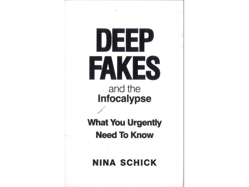 Nina Schick - Deep Fakes