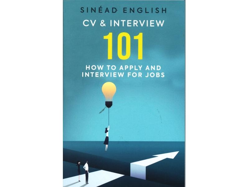 Sinead English - Cv & Interview 101