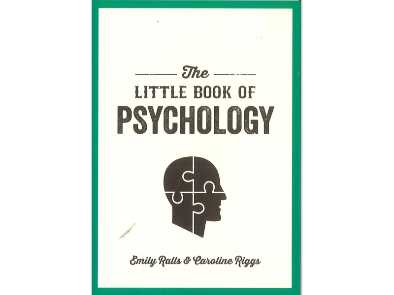 Emily Ralls & Caroline Riggs - The Little Book Of Psychology