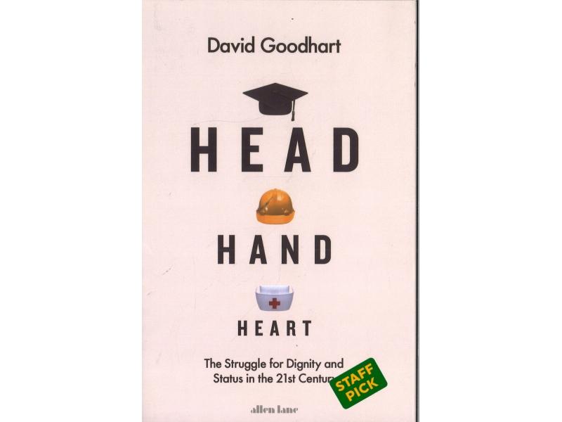 David Goodhart - Head Hand Heart