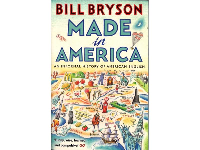 Bill Bryson - Made In America