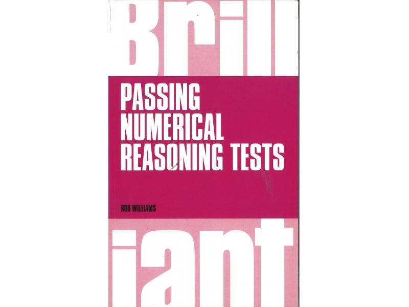 Rob Williams - Brilliant Passing Numerical Reasoning Tests