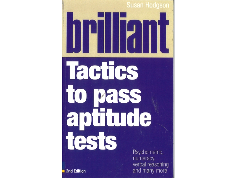 Susan Hodgson - Brilliant Tactics To Pass Aptitude Tests 2nd Edition
