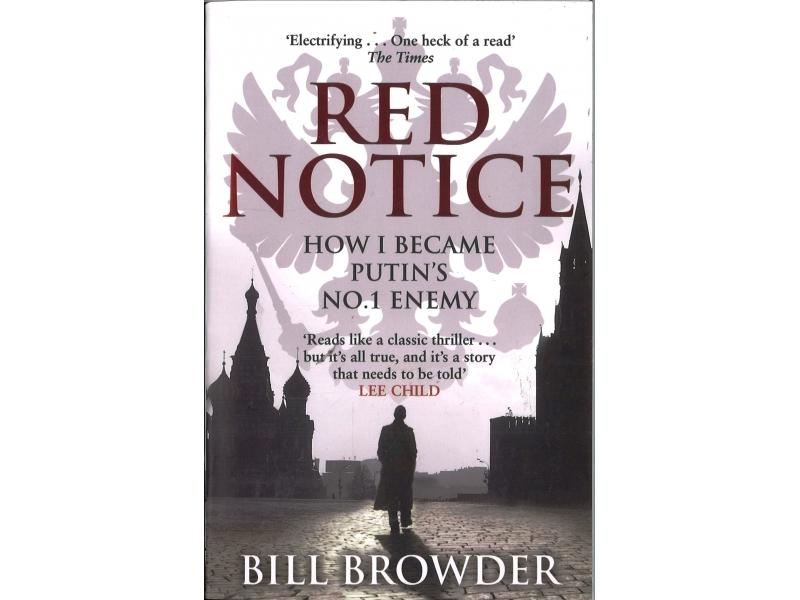Bill Browder - Red Notice