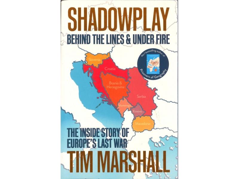 Tim Marshall - Shadowplay