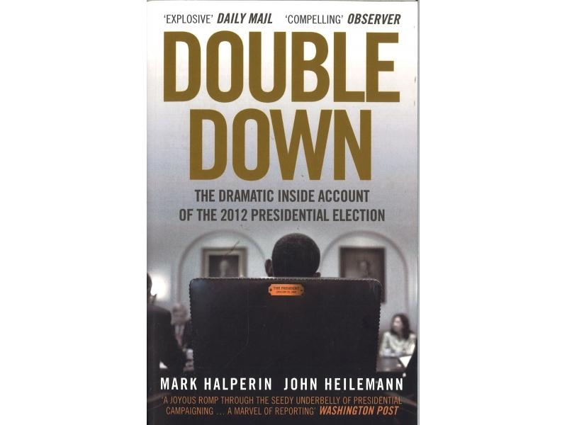 Mark Halperin & John Heilemann - Double Down