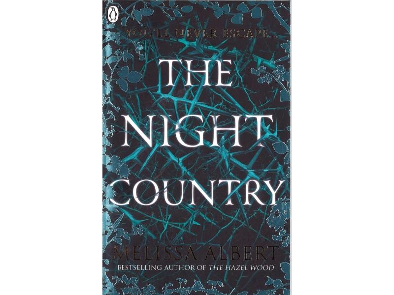 Melissa Albert - The Night Country