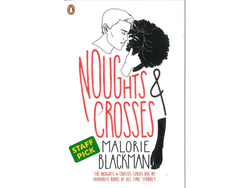 Malorie Blackman - Noughts & Crosses