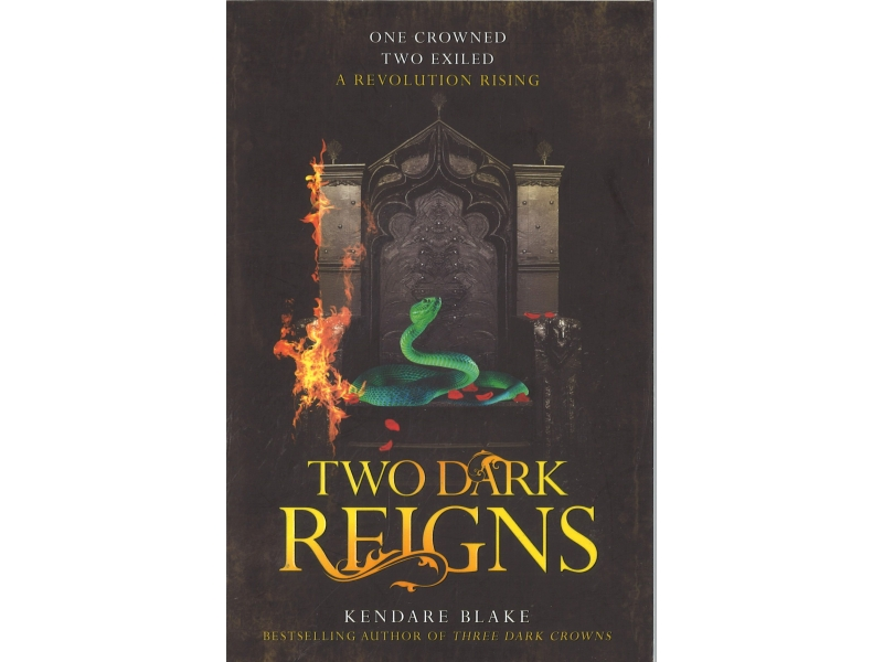 Kendare Blake - Two Dark Reigns