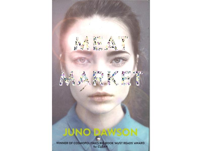 Juno Dawson - Meat Market