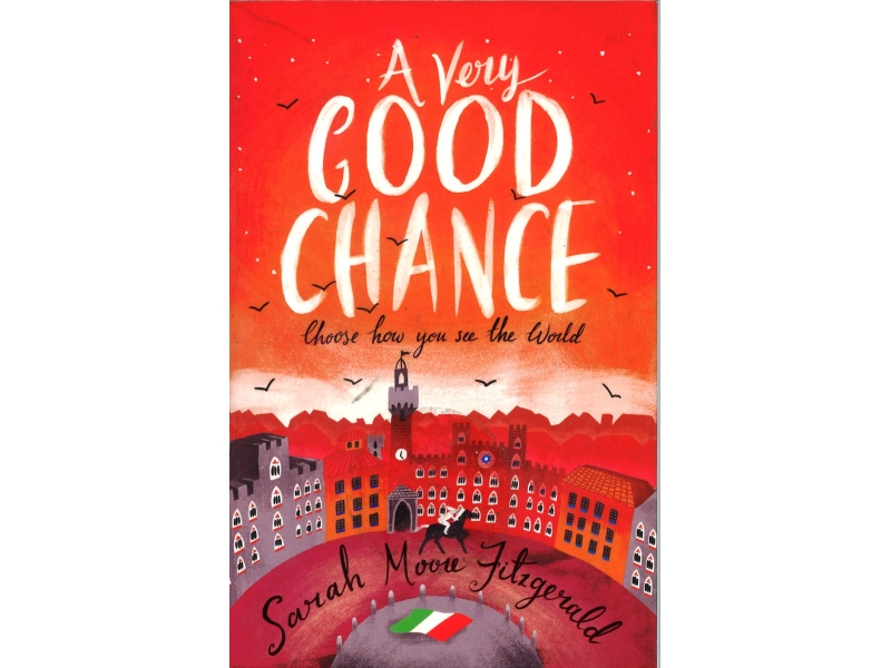 Sarah Moore Fitzgerald - A Very Goog Chance