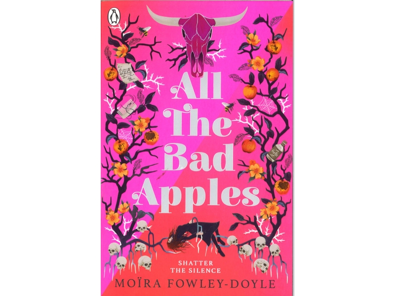 Moira Fowley-Doyle - All The Bad Apples