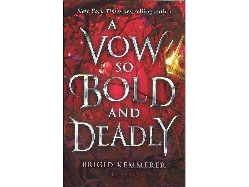 Brigid Kemmerer - A Vow So Bold And Deadly