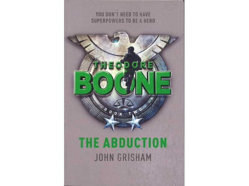 John Grisham - Theodore Boone The Abduction