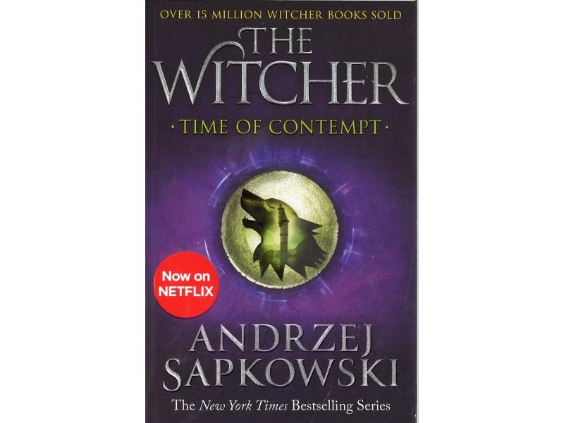 Andrzej Sapkowski - The Witcher - Time Of Contempt