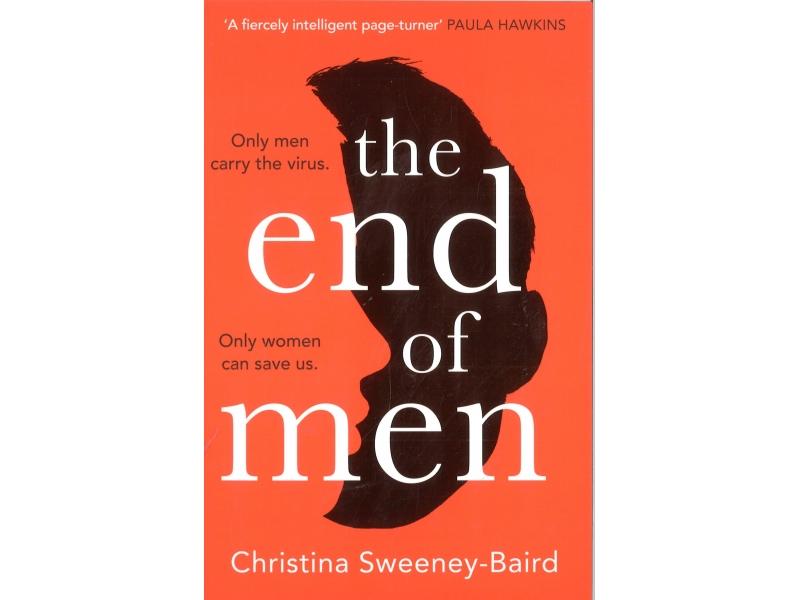 Christina Sweeney- Baird - The End Of Men
