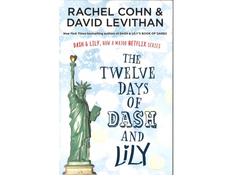 Rachel Cohn & David Levithan - The Twelve Days Of Dash And Lily