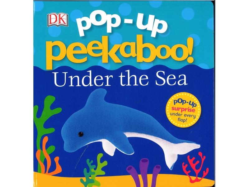Pop-Up Peekaboo ! Under The Sea