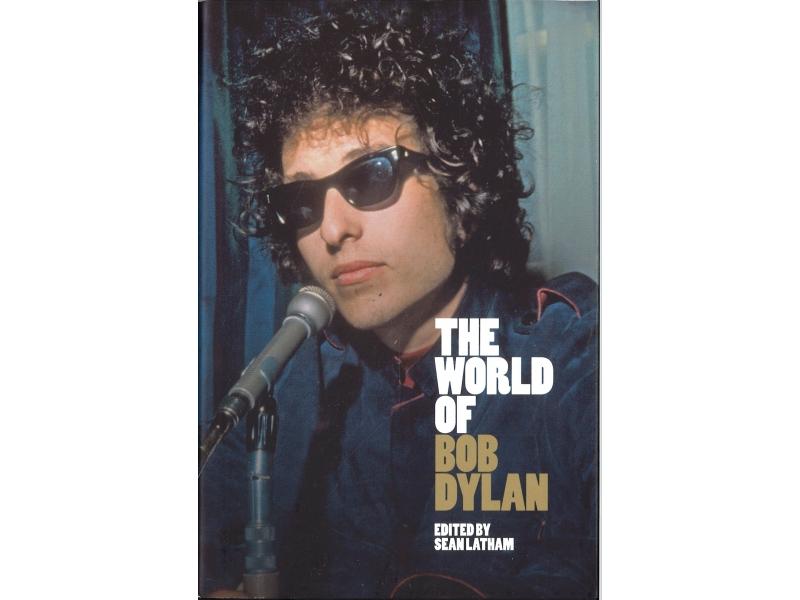 Sean Latham - The World Of Bob Dylan