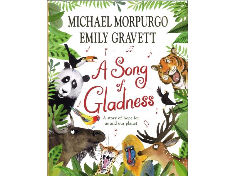 Michael Morpurgo & Emily Gravett - A Song Of Gladness