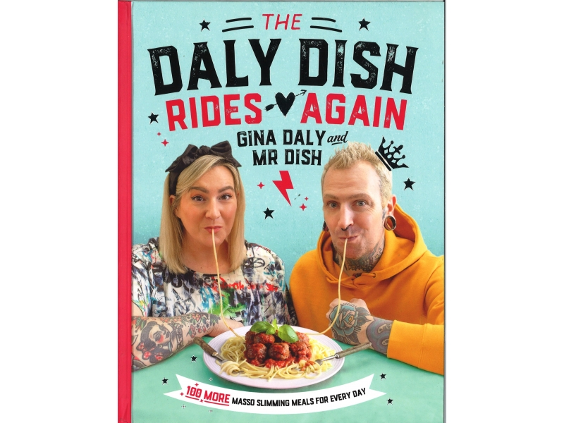 Gina Daly And Mr Dish - The Daly Dish Rides Again