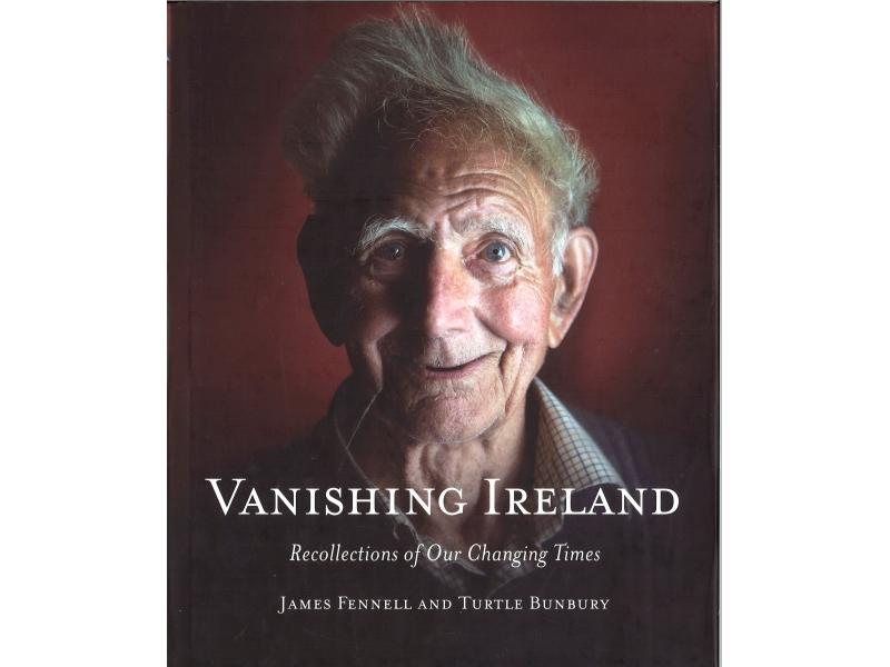 James Fennell And Turtle Bunbury - Vanishing Ireland