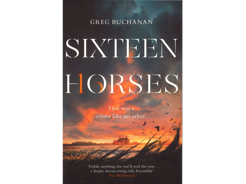 Greg Buchanan - Sixteen Horses