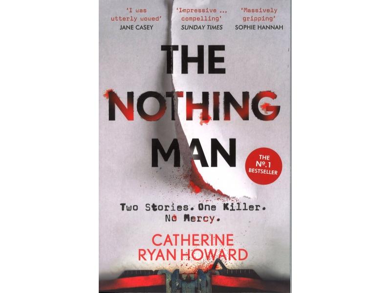 Catherine Ryan Howard - The Nothing Man