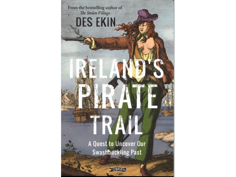 Des Ekin - Ireland's Pirate Trail