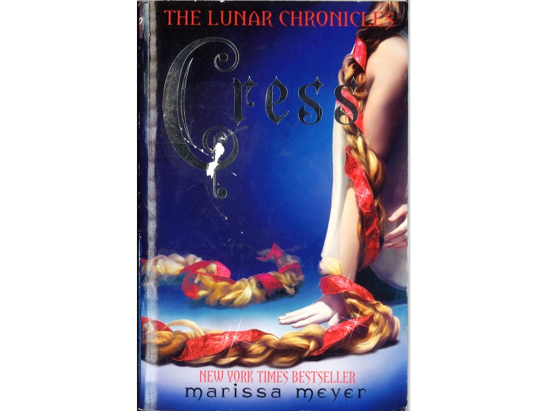 Marissa Meyer - Cress The Lunar Chronicles