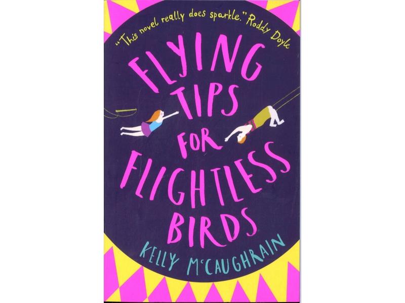 Kelly McCaughrain - Flying Tips For Fightless Birds