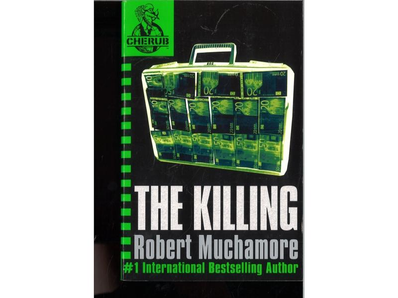 Robert Muchamore - The Killing