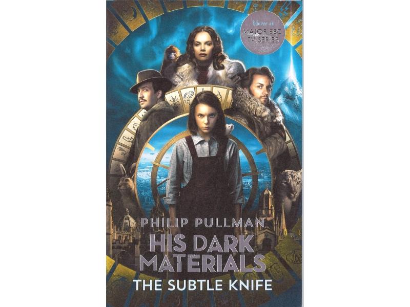 Philip Pullman - His Dark Materials The Subtle Knife